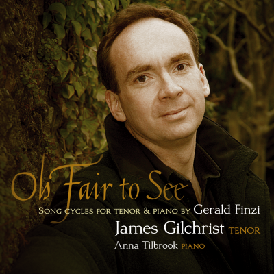 Oh Fair To See (songs by Gerald Finzi)