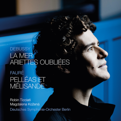 Debussy: La mer & Ariettes oubliees